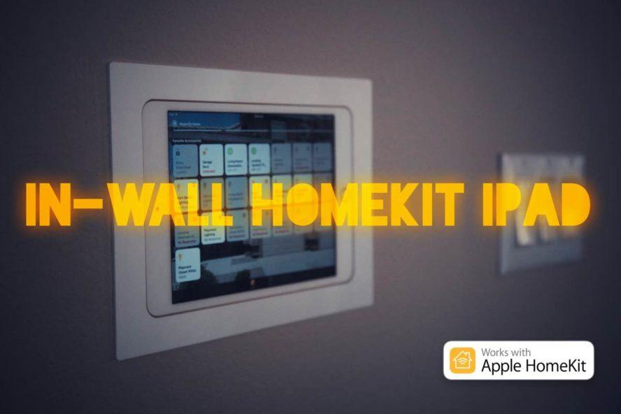 in-wall homekit iPad